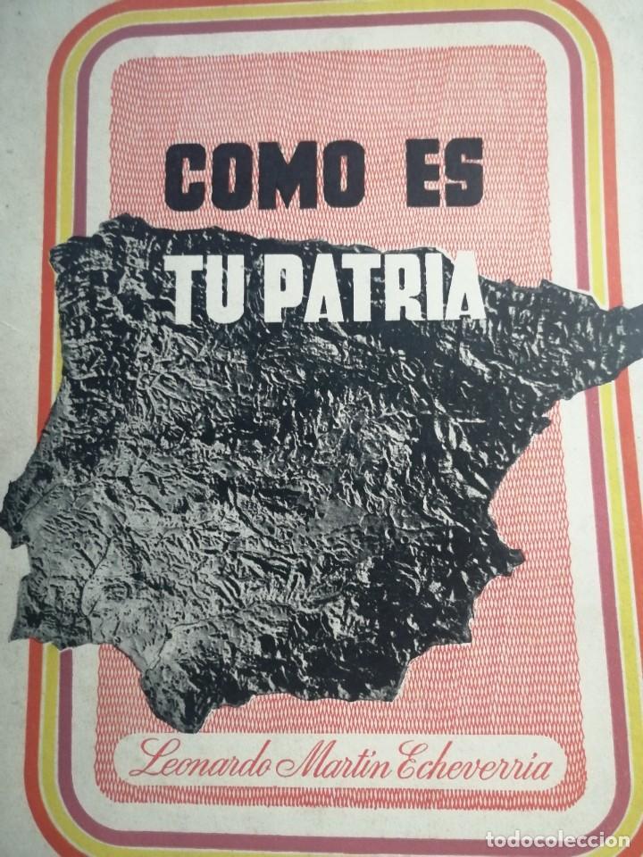 COMO ES TU PATRIA, REPUBLICA ESPAÑOLA,LEONARDO MARTIN ECHEVARRIA, BARCELONA 1938 (Libros de Segunda Mano - Historia Antigua)
