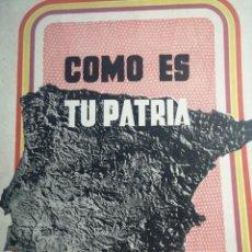 Libros de segunda mano: COMO ES TU PATRIA, REPUBLICA ESPAÑOLA,LEONARDO MARTIN ECHEVARRIA, BARCELONA 1938. Lote 285473778
