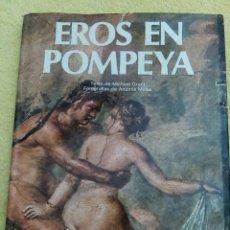 Libros de segunda mano: EROS EN POMPEYA. Lote 285495878