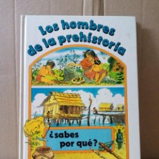Libros de segunda mano: LIBBRO JUVENIL LOS HOMBRES DE LA PREHISTORIA AÑO 1982. Lote 285817098