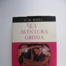 Libros de segunda mano: LA AVENTURA GRIEGA - C. M. BOWRA - HISTORIA DE LA CULTURA - EDITORIAL GUADARRAMA 1960. Lote 286714598