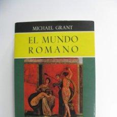 Libros de segunda mano: EL MUNDO ROMANO - MICHAEL GRANT - HISTORIA DE LA CULTURA - EDITORIAL GUADARRAMA 1960. Lote 286717713