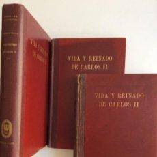 Libros de segunda mano: VIDA Y REINADO DE CARLOS II. TOMO I, II, III. AÑO 1942. Lote 286979393