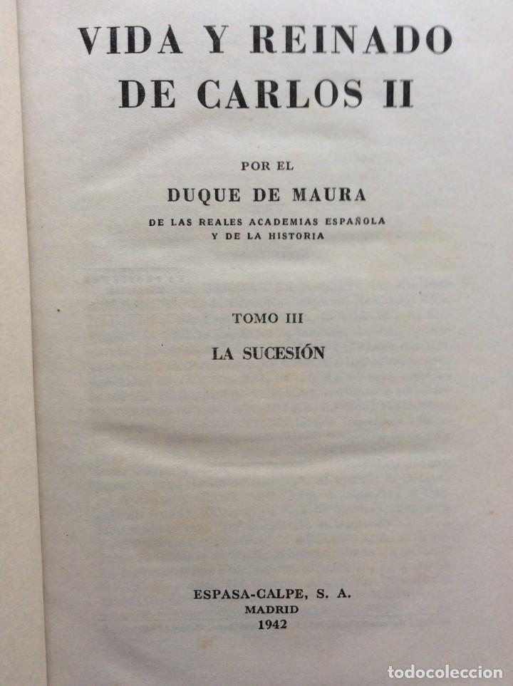 Libros de segunda mano: Vida y reinado de Carlos II. Tomo I, II, III. Año 1942 - Foto 2 - 286979393