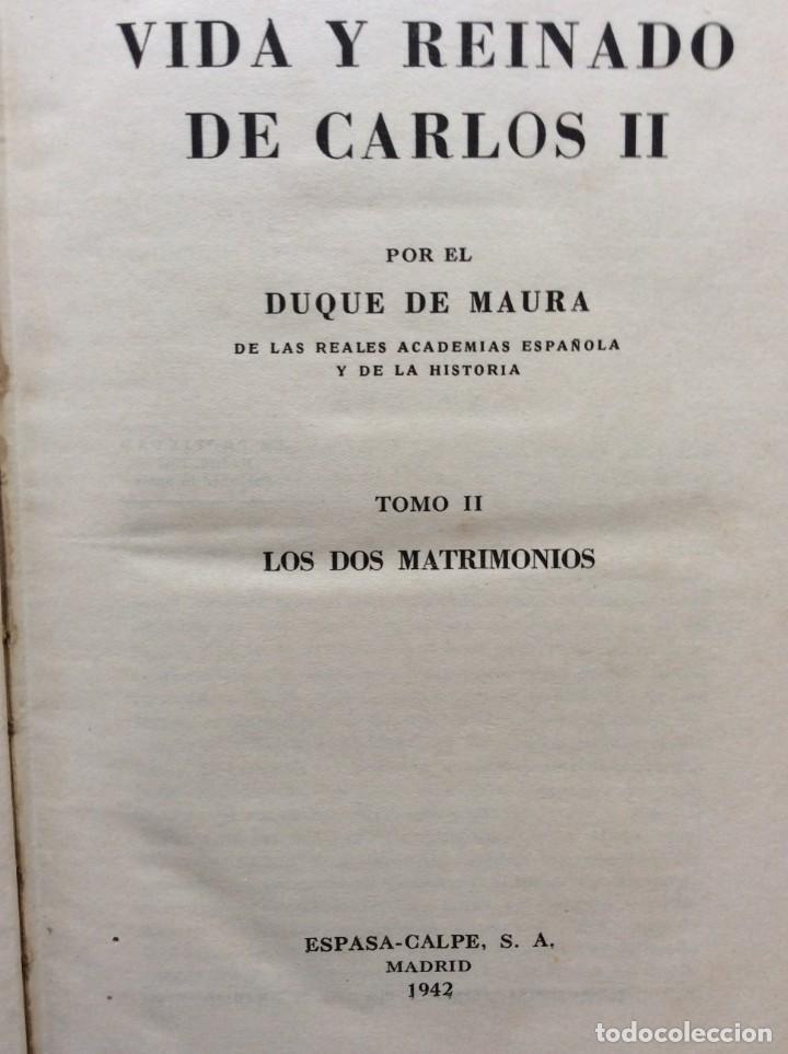 Libros de segunda mano: Vida y reinado de Carlos II. Tomo I, II, III. Año 1942 - Foto 3 - 286979393