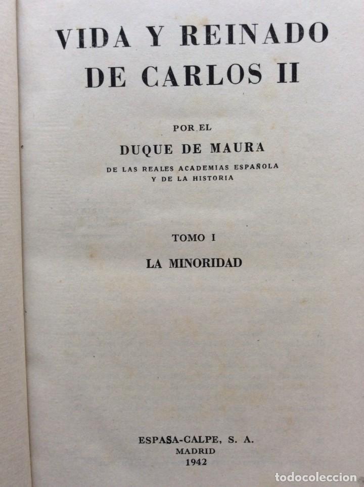 Libros de segunda mano: Vida y reinado de Carlos II. Tomo I, II, III. Año 1942 - Foto 4 - 286979393