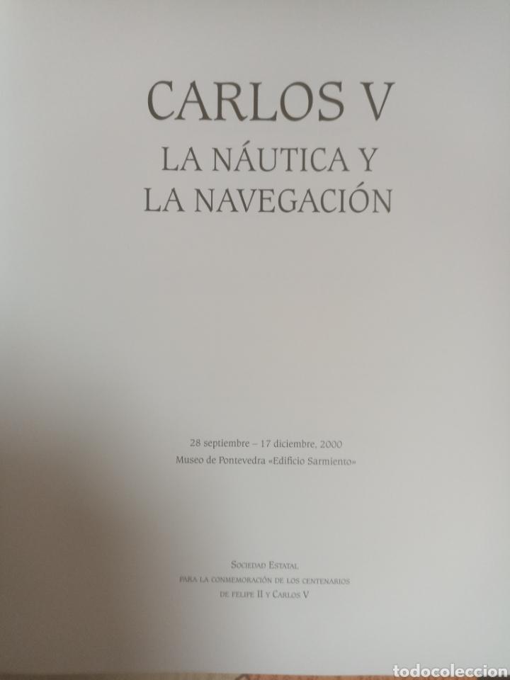 Libros de segunda mano: Carlos v la náutica y la navegación - Foto 2 - 287030348