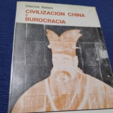 Libros de segunda mano: CIVILIZACIÓN CHINA Y BUROCRACIA ETIENNE BALAZOS 1966 Y 330 PÁG. Lote 287385098