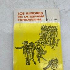 Libros de segunda mano: LOS ALBORES DE LA ESPAÑA FERNANDINA. FIRMA ALBERTO MORENO. Lote 287402333