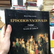 Libros de segunda mano: EPISODIOS NACIONALES - TRAFALGAR - LA CORTE DE CARLOS V - BENITO PEREZ GALDOS. Lote 287787988