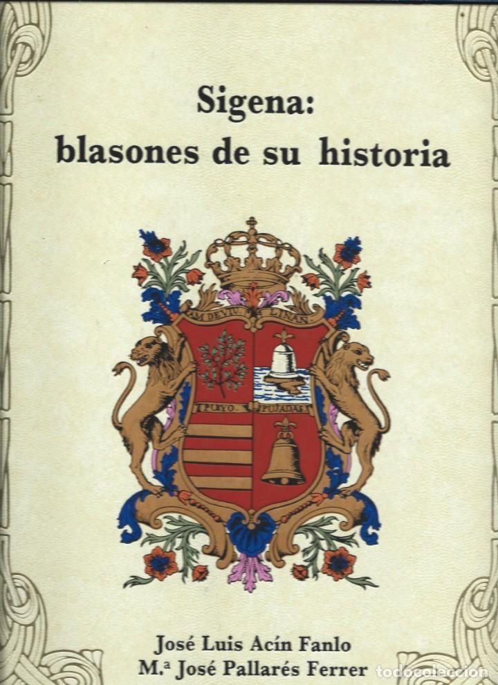 SIJENA : BLASONES DE SU HISTORIA. J.L. ACÍN Y Mª JOSÉ PALLARÉS. EXCL. DIPUTACIÓN DE HUESCA 1988. (Libros de Segunda Mano - Historia Antigua)