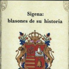 Libros de segunda mano: SIJENA : BLASONES DE SU HISTORIA. J.L. ACÍN Y Mª JOSÉ PALLARÉS. EXCL. DIPUTACIÓN DE HUESCA 1988.. Lote 288160423