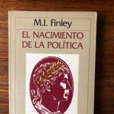 Libros de segunda mano: EL NACIMIENTO DE LA POLÍTICA. M. I. FINLEY. CRÍTICA. . GRECIA. ROMA . AGOTADO. NUEVO. Lote 288218803
