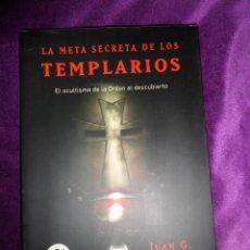 Libros de segunda mano: LA META SECRETA DE LOS TEMPLARIOS - JUAN G. ATIENZA - DISPONGO DE MAS LIBROS. Lote 288476918