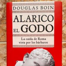 Libros de segunda mano: ALARICO EL GORDO, DE DOUGLAS BOIN. Lote 288673318