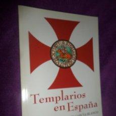 Libros de segunda mano: TEMPLARIOS EN ESPAÑA - JAVIER GARCIA BLANCO - DISPONGO DE MAS LIBROS. Lote 288676578