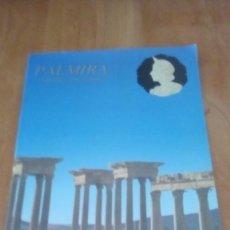 Libros de segunda mano: PALMIRA. CIUDAD DE LA REINA ZENOBIA (GUÍA ABD ALSALAM-F) - GUÍA ABD ALSALAM-F. Lote 288677283