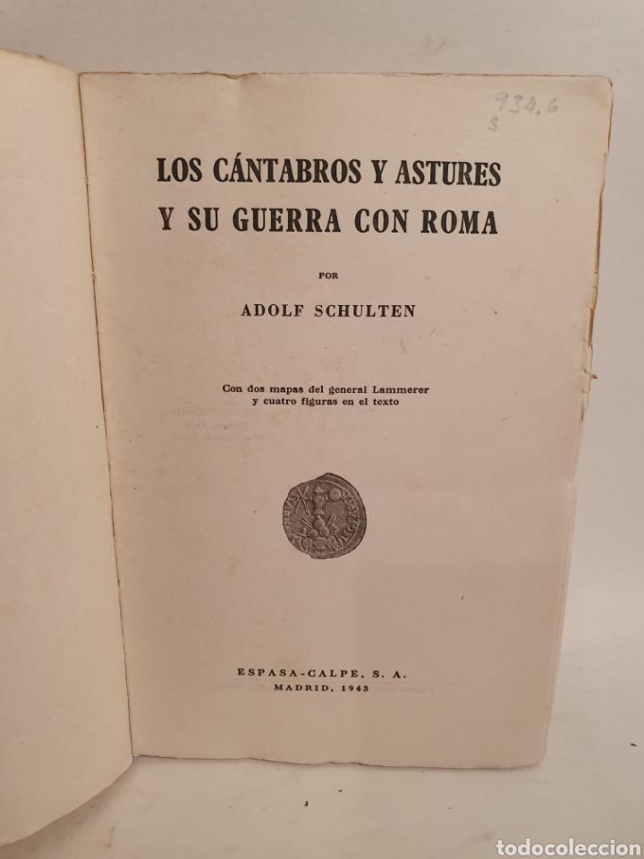 Libros de segunda mano: LOS CANTABROS Y ASTURES Y SU GUERRA CON ROMA. ESPASA CALPE. 1943. - Foto 4 - 288707188