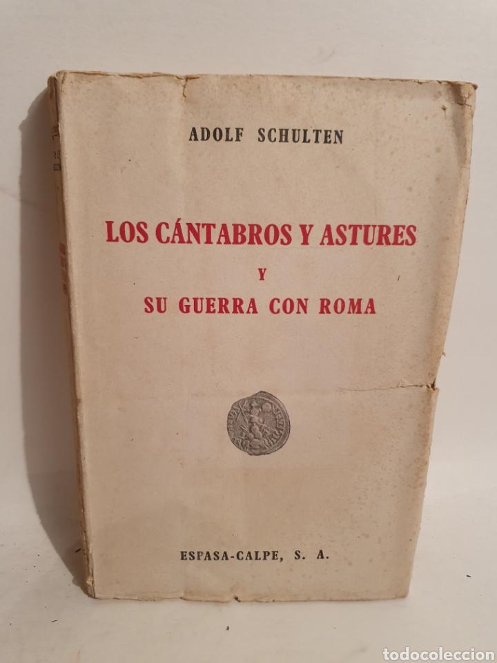 LOS CANTABROS Y ASTURES Y SU GUERRA CON ROMA. ESPASA CALPE. 1943. (Libros de Segunda Mano - Historia Antigua)