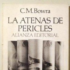 Libros de segunda mano: BOWRA, C.M. - LA ATENAS DE PERICLES - MADRID 1974. Lote 289297813