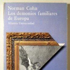 Libros de segunda mano: COHN, NORMAN - LOS DEMONIOS FAMILIARES DE EUROPA - MADRID 1980 - 1ª EDICIÓN EN ESPAÑOL. Lote 289297893