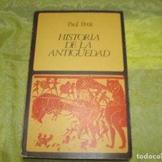 Libros de segunda mano: HISTORIA DE LA ANTIGUEDAD. PAUL PETIT. EDT. LABOR, 1975. Lote 289338128