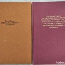 Libros de segunda mano: FURS D´ORIOLA AÑO 1488 FACSIMIL CON ESTUDIO, TRASCRIPCIÓN Y TRADUCCIÓN - AYUNT.DE VALENCIA 1993. Lote 289617603