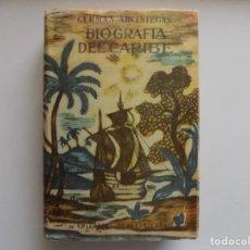 Libros de segunda mano: LIBRERIA GHOTICA. GERMAN ARCINIEGAS.BIOGRAFIA DEL CARIBE.1957.MUY ILUSTRADO.HISTORIA DE LA PIRATERIA. Lote 289636468