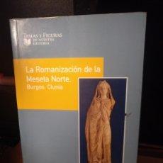 Libros de segunda mano: DAVID PRADALES CIPRÉS. LA ROMANIZACIÓN DE LA MESETA NORTE. 2005. Lote 289761743