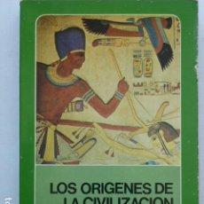 Libros de segunda mano: LOS ORÍGENES DE LA CIVILIZACIÓN. V. GORDON CHILDE.. Lote 289771518