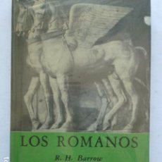 Libros de segunda mano: LOS ROMANOS. R. H. BARROW. Lote 289771538