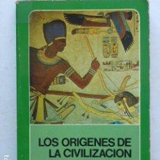 Libros de segunda mano: LOS ORÍGENES DE LA CIVILIZACIÓN. V. GORDON CHILDE. Lote 289771713