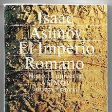 Libros de segunda mano: ISAAC ASIMOV . EL IMPERIO ROMANO. Lote 289773978