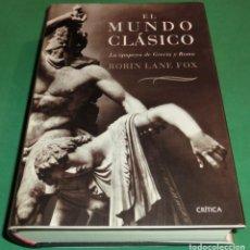 Libros de segunda mano: EL MUNDO CLÁSICO. LA EPOPEYA DE GRECIA Y ROMA - ROBIN LANE FOX (2 SEGUIMIENTOS) [DESCATALOGADO]. Lote 293864548