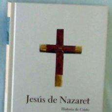 Libros de segunda mano: JESÚS DE NAZARET - GIOVANNI PAPINI - PROTAGONISTAS DE LA HISTORIA 2004 - VER DESCRIPCIÓN. Lote 293960748