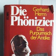 Libros de segunda mano: DIE PHÖNIZIER. DAS PURPURREICH DER ANTIKE - GERHARD HERM. Lote 293963848