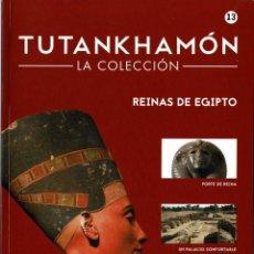 Libros de segunda mano: TUTANKHAMÓN. LA COLECCIÓN NO. 13. REINAS DE EGIPTO. Lote 294170658