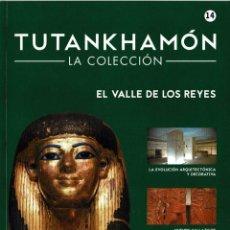 Libros de segunda mano: TUTANKHAMÓN. LA COLECCIÓN NO. 14. EL VALLE DE LOS REYES. Lote 294173798