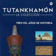 Libros de segunda mano: TUTANKHAMÓN. LA COLECCIÓN NO. 16. TRES MIL AÑOS DE HISTORIA. Lote 294365513