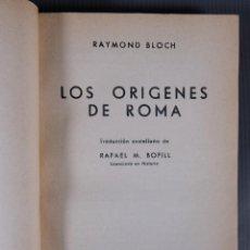 Libros de segunda mano: LOS ORIGENES DE ROMA - RAYMOND BLOCH - VERGARA EDITORIAL 1957. Lote 295861943