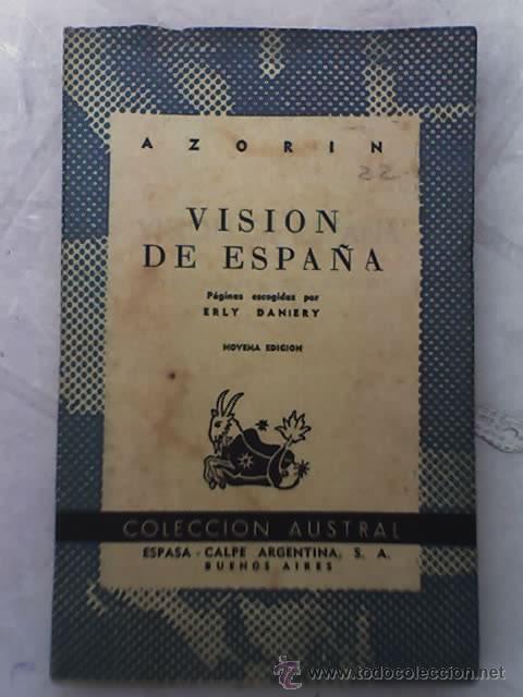 VISION DE ESPAÑA, POR AZORÍN - COLECCIÓN AUSTRAL - ESPASA CALPE - 1960 (Libros de Segunda Mano - Historia Moderna)