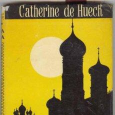 Libros de segunda mano: 1953: HUECK: ALMA RUSA. Lote 26203101