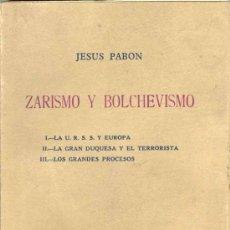 Libros de segunda mano: 1948: ZARISMO Y BOLCHEVISMO. Lote 26617086
