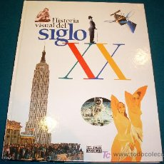 Libros de segunda mano: HISTORIA VISUAL DEL SIGLO XX. Lote 17165749