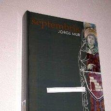 Libros de segunda mano: JORGE MUR LAENCUENTRA. SEPTEMBRIS. HISTORIA Y VIDA COTIDIANA EN GRAUS ENTRE LOS SIGLOS XI Y XV.. Lote 25899287