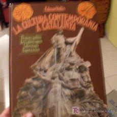 Libros de segunda mano: LA CULTURA CATALANA CONTEMPORANEA. TAPA DURA. Lote 19349379