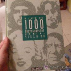 Libros de segunda mano: LOS 1000 PROTAGONISTAS DEL SIGLO XX. Lote 117091479