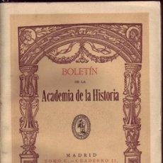 Libros de segunda mano: BOLETÍN DE LA REAL ACADEMIA DE LA HISTORIA. AÑO 1932. TOMO C CUADERNO II.. Lote 27388840