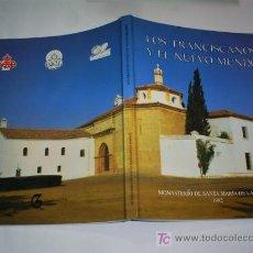 Libros de segunda mano: LOS FRANCISCANOS Y EL NUEVO MUNDO GUADALQUIVIR EDICIONES 1992 RM44224. Lote 20483687