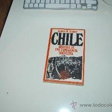 Libros de segunda mano: CHILE: HISTORIA DE UNA EXPERIENCIA SOCIALISTA. PEDIDO MÍNIMO EN LIBROS: 4 TÍTULOS. Lote 20468816